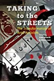 Taking to the Streets : The Transformation of Arab Activism, , 1421413116