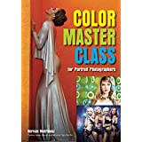 Color Master Class: For Portrait Photographers