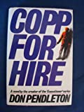 Copp for Hire, Don Pendleton, 1556110642