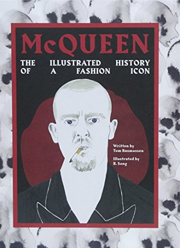 Image of McQueen: The Illustrated History of the Fashion Icon