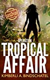 """Operation Tropical Affair - A seat-of-your-pants, wildlife crime-fighting romantic adventure in steamy Costa Rica (Poppy McVie Mysteries) (Volume 1)"" av Kimberli A. Bindschatel"