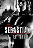 The Complete Sebastian Chronicles: Books 1-5