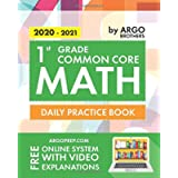1st Grade Common Core Math: Daily Practice Workbook   1000+ Practice Questions and Video Explanations   Argo Brothers…