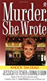 Knock 'em Dead: A Murder, She Wrote Mystery