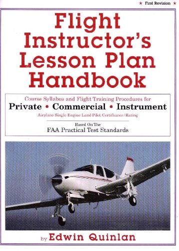 Instrument Training (Flight instructor's lesson plan handbook: Course syllabus and flight training procedures for private, commercial, instrument airplane single-engine ... : based on the FAA practical test standards)