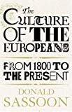 Culture of the Europeans, Donald Sassoon, 0002558793