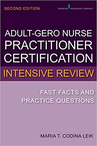 Adult-Gerontology Nurse Practitioner Certification Intensive Review ...