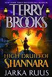 High Druid of Shannara: Jarka Ruus (The High Druid of Shannara)