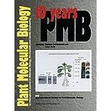 10 Years Plant Molecular Biology