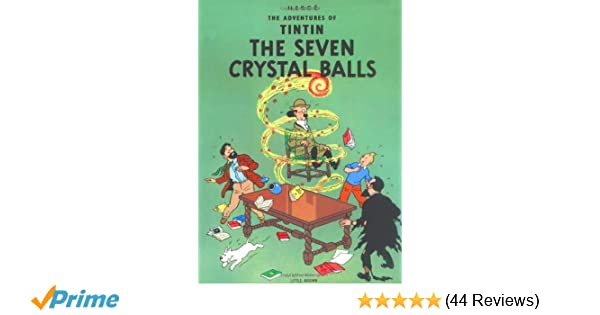 The Seven Crystal Balls Adventures Of Tintin Herge 9780316358408 Amazon Books