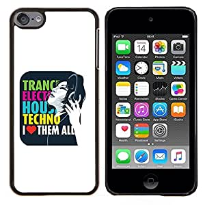 Eason Shop / Premium SLIM PC / Aliminium Casa Carcasa Funda Case Bandera Cover - Trance Electro House Techno Amor - For Apple iPod Touch 6 6th Touch6