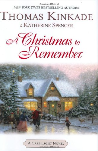(A Christmas to Remember (Cape Light, Book 7))