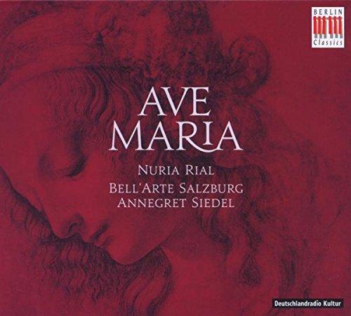 (Nuria Rial/ BellArte Salzburg/ Annegret Siedel Ave Maria-Musik Zu Marienfesten Other Sacred Music)