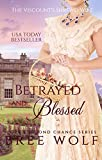 #1: Betrayed & Blessed: The Viscount's Shrewd Wife (Love's Second Chance Series Book 6)