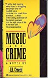 Music and Crime, J. R. Creech, 0345364872