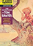 Classics Illustrated #19: The Adventures of Tom Sawyer (Classics Illustrated Graphic Novels)