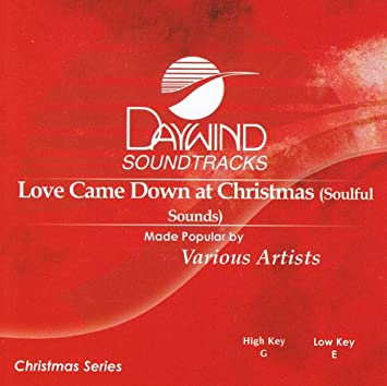love came down at christmas accompanimentperformance track