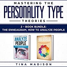 How to analyze people, Enneagram: Speed Reading Anyone by Identifying Characteristic-type Personalities, Body Language & Human Behaviors - Influence People ... (Personality Psychology Guide Book 3)