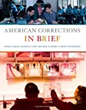 American Corrections in Brief 1st Edition