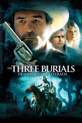 The Three Burials Of Melquiades Estrada by