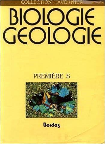 Biologie Geologie Premiere S 9782040180935 Amazon Com Books