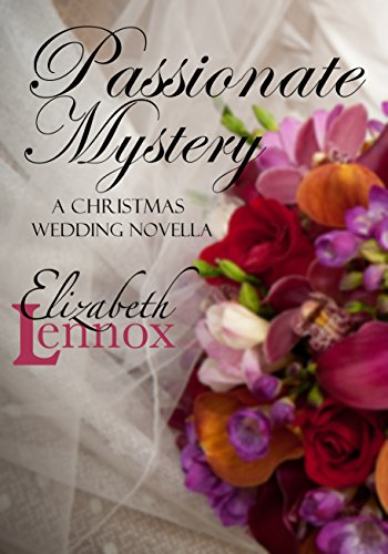 Passionate Mystery (A Christmas Wedding Novella Book 2) by [Lennox, Elizabeth]