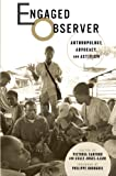 img - for Engaged Observer: Anthropology, Advocacy, and Activism book / textbook / text book