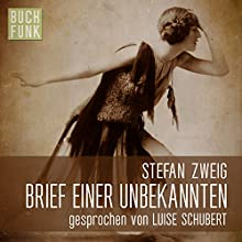 Brief einer Unbekannten Audiobook by Stefan Zweig Narrated by Luise Schubert