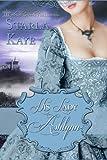 His Lady Ashlynn - Kindle edition by Kaye, Starla. Romance Kindle eBooks @ Amazon.com.