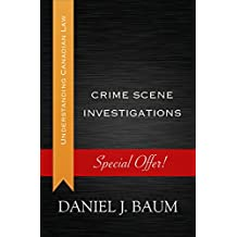 Crime Scene Investigations (Understanding Canadian Law)