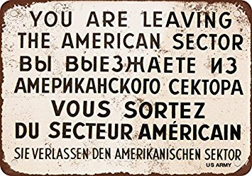 1962 Checkpoint Charlie Berlin Wall Vintage Look Reproduction Metal Tin Sign 12X18 Inches