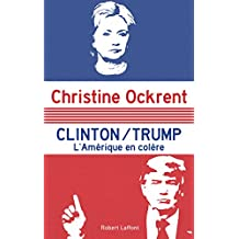 Clinton / Trump (French Edition)