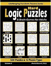 Hard Logic Puzzles & Brain Games for Adults: 500 Puzzles & 12 Puzzle Types (Sudoku, Fillomino, Battleships, Calcudoku, Binary Puzzle, Slitherlink, Sudoku X, Masyu, Jigsaw Sudoku, Minesweeper, Suguru, and Numbrix)