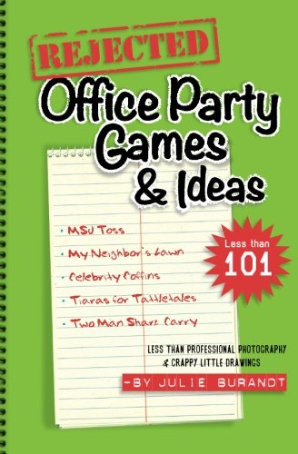 Rejected Office Party Games & Ideas]()