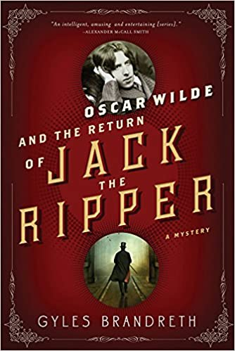 book cover: Oscar Wilde and the Return of Jack the Ripper by Gyles Brandreth