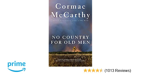 13d56e021723b Amazon.com: No Country for Old Men (9780375706677): Cormac McCarthy: Books