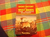 A Short History of the West Indies, Parry, J. H. and Sherlock, Philip M., 0312004435
