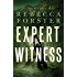 Expert Witness: A Josie Bates Thriller (The Witness Series Book 4)