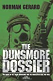 The Dunsmore Dossier, Norman Gerard, 0595465323