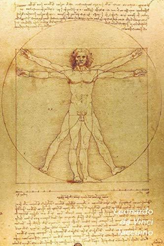 Leonardo da Vinci Taccuino: L'Uomo Vitruviano   Perfetto per Prendere Appunti   Ideale per la Scuola, lo Studio, le Rice