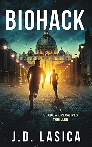 Biohack: A high-tech conspiracy thriller (Shadow Operatives Book 1)