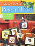 Coast to Coast in Punch Needle: The 50 States, State Flowers, Birds & Trees (Landauer) Projects for Hand or Machine Embroidery with Step-by-Step Instructions & Illustrations, Full-Size Patterns & Tips