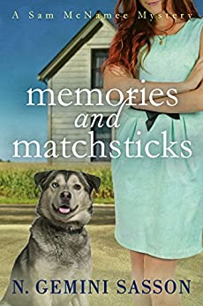 Memories and Matchsticks (A Sam McNamee Mystery Book 1) by [Sasson, N. Gemini]