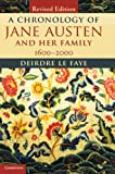 A Chronology of Jane Austen and her Family: 1600-2000, Deirdre Le Faye, 1107039274