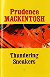 img - for Thundering Sneakers (Southwestern Writers Collection Series) by Prudence Mackintosh (2002-11-01) book / textbook / text book