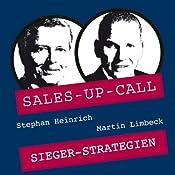 Siegerstrategien (Sales-up-Call) | Stephan Heinrich, Martin Limbeck