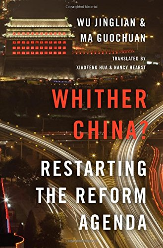 Reform Agenda - Whither China?: Restarting the Reform Agenda
