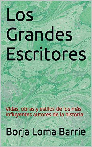 Amazon.com: Los Grandes Escritores: Vidas, obras y estilos ...