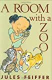 A Room with a Zoo, Jules Feiffer, 0786837020