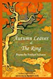 Autumn Leaves and the Ring, Frithjof Schuon, 1935493175